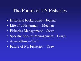 The Future of US Fisheries