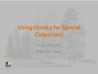 Using Omeka for Special Collections