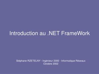 Introduction au .NET FrameWork