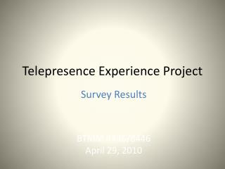 Telepresence Experience Project