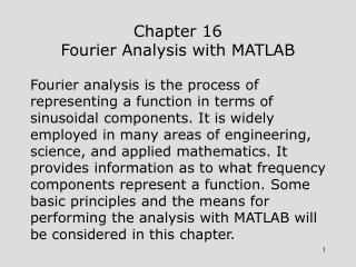 Chapter 16 Fourier Analysis with MATLAB