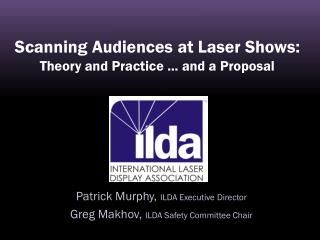 Scanning Audiences at Laser Shows: Theory and Practice ... and a Proposal