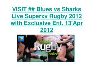 VISIT ## Blues vs Sharks Live Superxv Rugby 2012 with Exclus