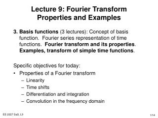Lecture 9: Fourier Transform Properties and Examples