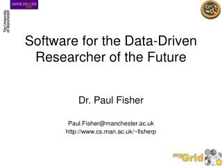 Software for the Data-Driven Researcher of the Future