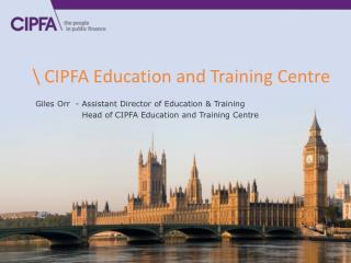 \ CIPFA Education and Training Centre