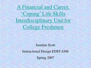 A Financial and Career, 'Coping' Life Skills  Interdisciplinary Unit for College Freshmen