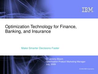 Optimization Technology for Finance, Banking, and Insurance