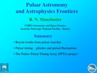 Pulsar Astronomy  and Astrophysics Frontiers