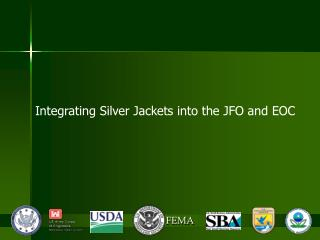 Integrating Silver Jackets into the JFO and EOC