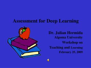 Assessment for Deep Learning