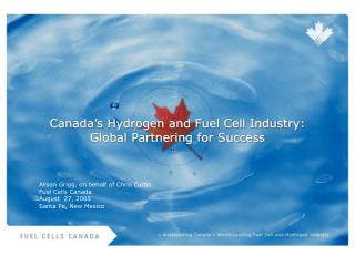 Canada's Hydrogen and Fuel Cell Industry: Global Partnering for Success