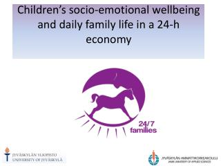 Children's socio-emotional wellbeing and daily family life in a 24-h economy