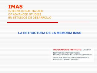 IMAS INTERNATIONAL MASTER OF ADVANCED STUDIES EN ESTUDIOS DE DESARROLLO