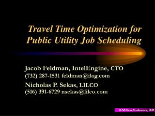 Travel Time Optimization for Public Utility Job Scheduling