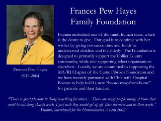 Frances Pew Hayes Family Foundation