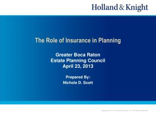 Uses and Purposes of Insurance in Planning