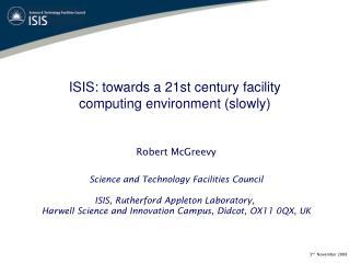 ISIS: towards a 21st century facility computing environment (slowly)