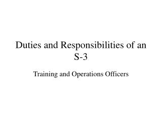 Duties and Responsibilities of an S-3