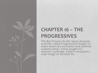 Chapter 16 – The Progressives
