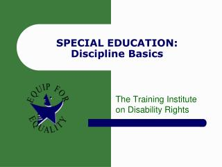 SPECIAL EDUCATION: Discipline Basics