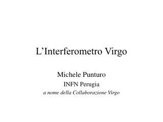 L'Interferometro Virgo