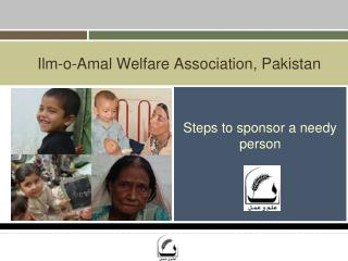 Ilm-o-Amal Welfare Association, Pakistan