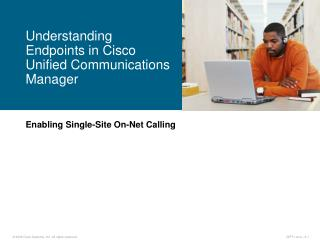 Enabling Single-Site On-Net Calling