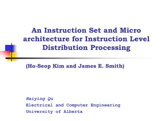 An Instruction Set and Micro architecture for Instruction Level Distribution Processing