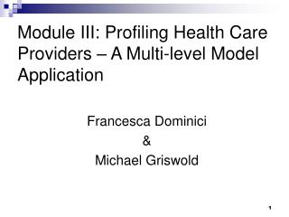 Module III: Profiling Health Care Providers – A Multi-level Model Application