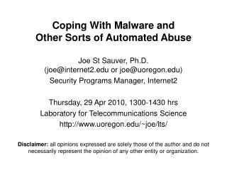 Coping With Malware and  Other Sorts of Automated Abuse