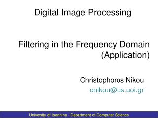 Filtering in the Frequency Domain (Application)