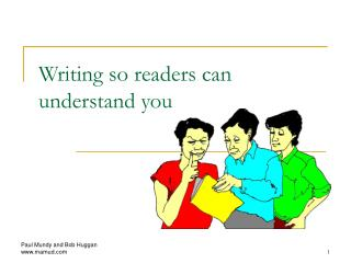 Writing so readers can understand you