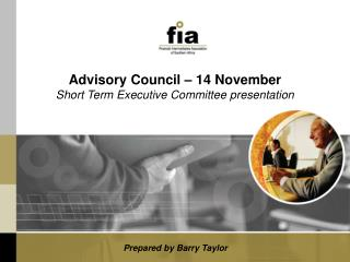 Advisory Council – 14 November Short Term Executive Committee presentation