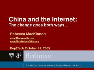 China and the Internet:  The change goes both ways…