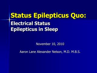 Status  Epilepticus  Quo: Electrical Status Epilepticus  in Sleep