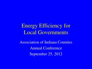 Energy Efficiency for  Local Governments
