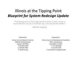 Illinois at the Tipping Point Blueprint for System Redesign Update