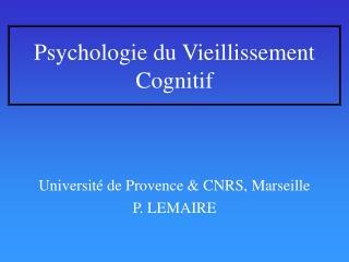 Psychologie du Vieillissement Cognitif
