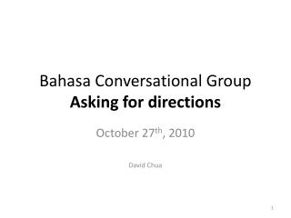 Bahasa Conversational Group Asking for directions