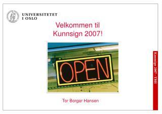 Velkommen til Kunnsign 2007!
