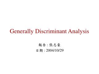 Generally Discriminant Analysis