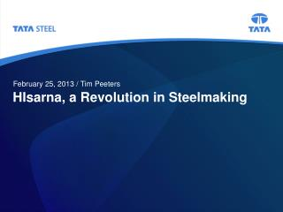 HIsarna, a Revolution in Steelmaking