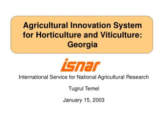 Agricultural Innovation System for Horticulture and Viticulture: Georgia