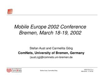 Mobile Europe 2002 Conference Bremen, March 18-19, 2002