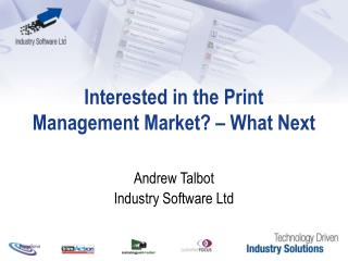 Interested in the Print Management Market? – What Next