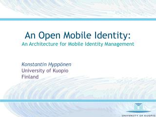 An Open Mobile Identity: An Architecture for Mobile Identity Management