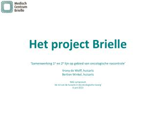 Het project Brielle