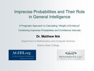 Dr. Matthew Ikl é Department of Mathematics and Computer Science Adams State College