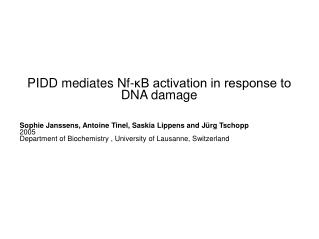 PIDD mediates Nf-?B activation in response to DNA damage